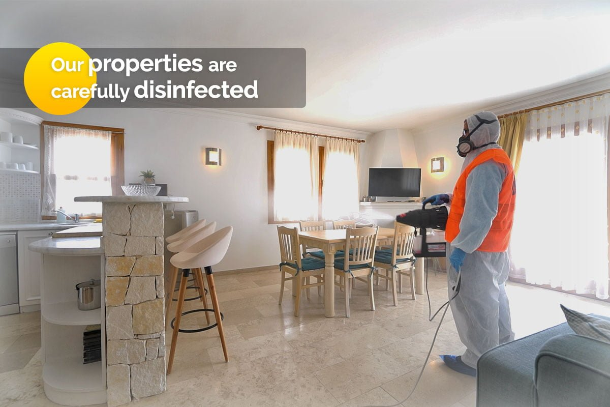 Our houses are carefully disinfected