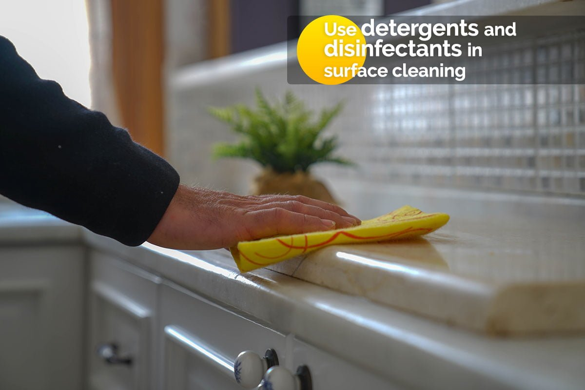 Use detergents and disinfectants in surface cleaning