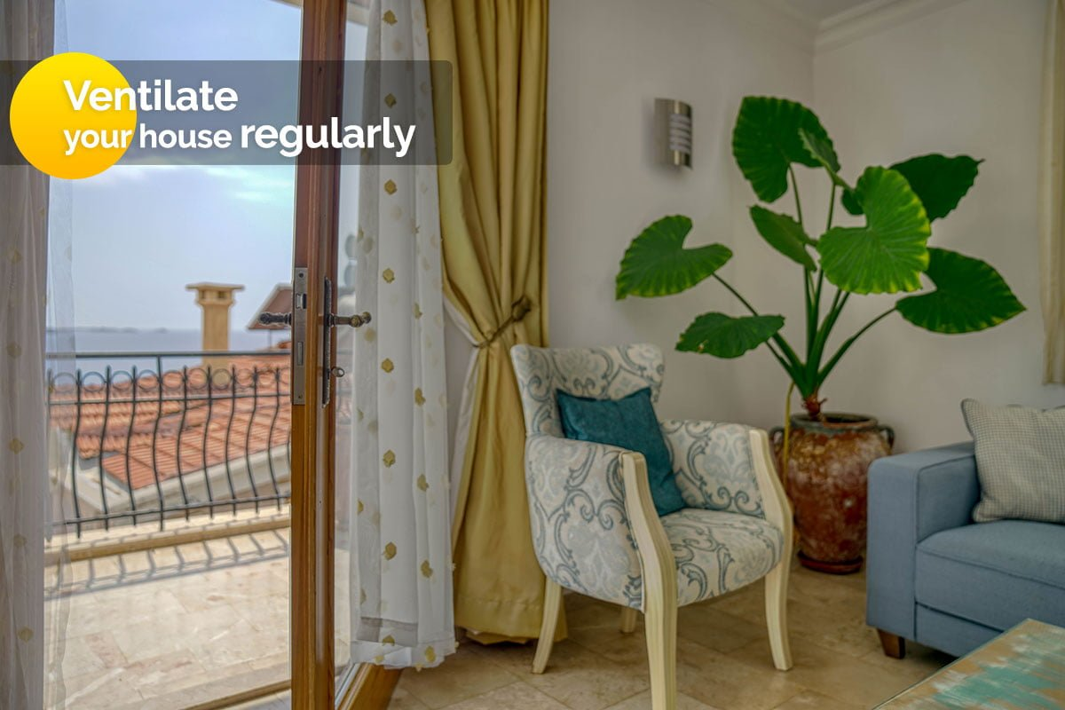 Ventilate your house regularly